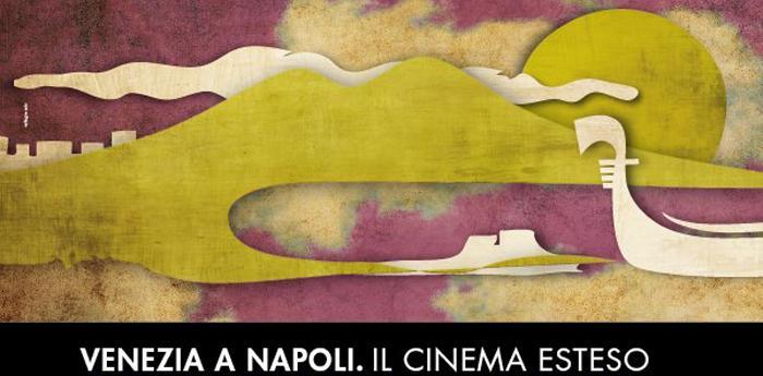 Volantino di Venezia a Napoli, il Cinema Esteso