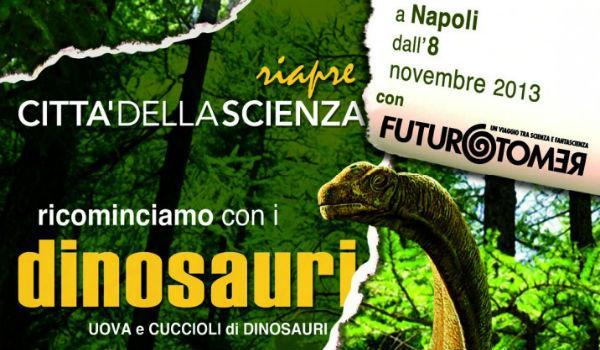 Locandina della mostra Cuccioli di Dinosauri alla Città della Scienza di Napoli