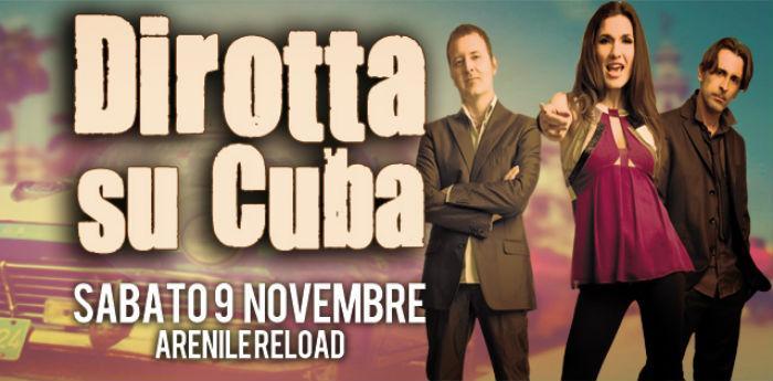 Dirotta su Cuba in concerto all'Arenile Reload di Napoli
