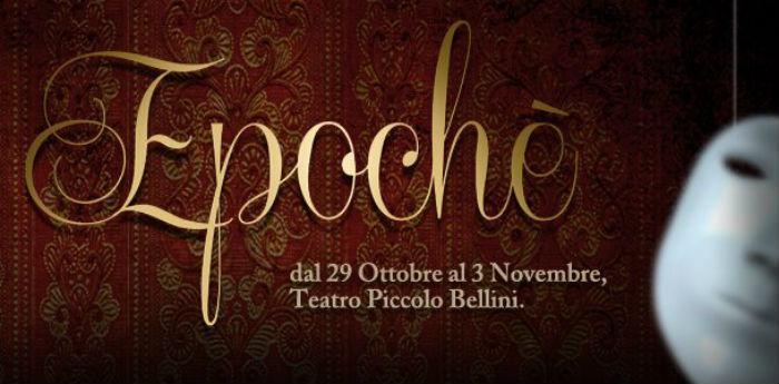 Locandina dello spettacolo Epoché in scena al teatro Piccolo Bellini di Napoli