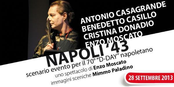 Napoli '43 di Enzo Moscato alla Galleria Toledo di Napoli