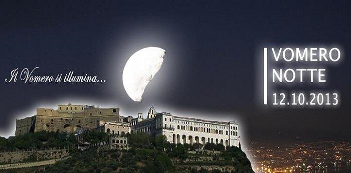 Vomero Notte 2013, il vomero si illumina il dodici ottobre