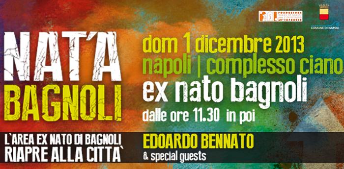 locandina dell'evento Nat'a Bagnoli che si terrà nell'ex base nato di Bagnoli a Napoli