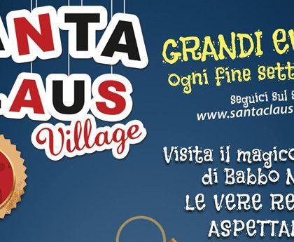 Santa Claus Village, il paese di Babbo Natale a Varcaturo (Edizione 2013/14)