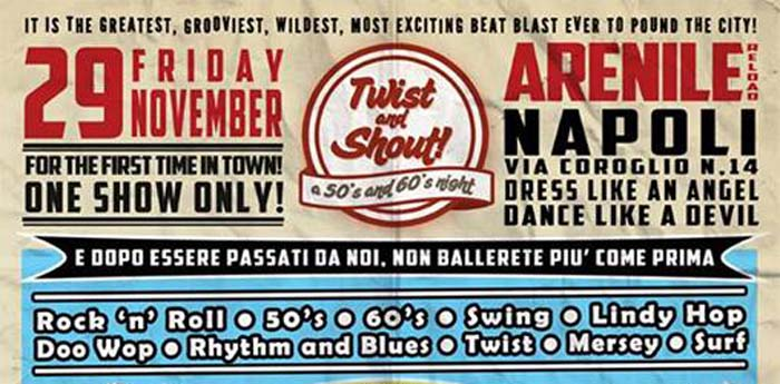 locandina dell'evento twist and shout all'arenile reload di napoli