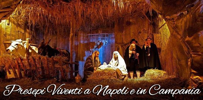 Presepi Viventi a Napoli e in provincia e nelle città della Campania