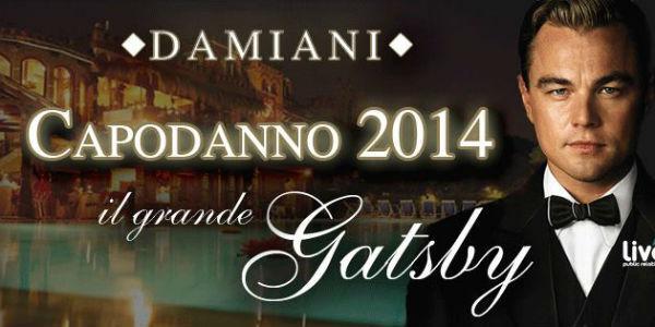 Locandina dell'evento per Capodanno 2014 ai Damiani il Grande Gatsby