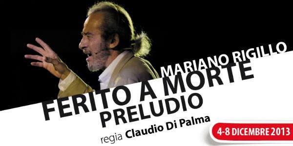 Mariano Rigillo in Ferito a morte al Teatro Nuovo di Napoli