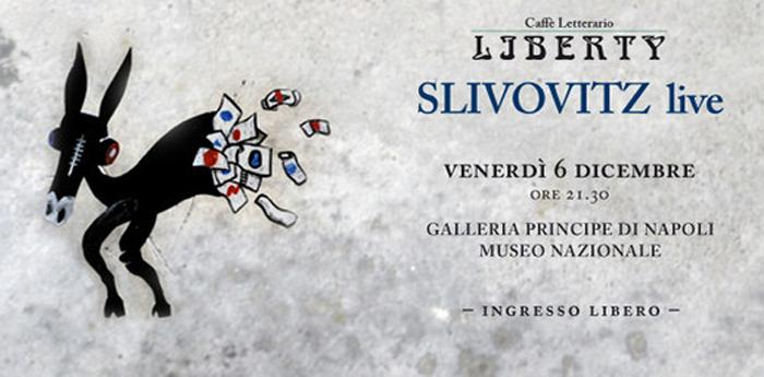 locandina modificata del concerto gratuito degli slivovitz alla galleria principe di napoli