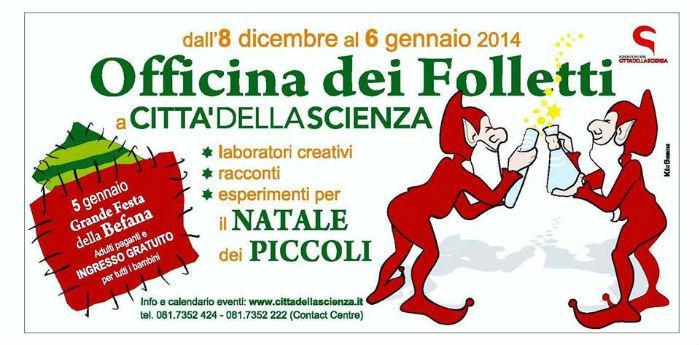 Locandina dell'evento Officina dei Folletti per Natale a Città della Scienza