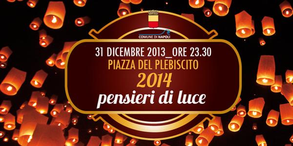 locandina delle lanterne volanti in piazza del plebiscito a napoli per capodanno 2014