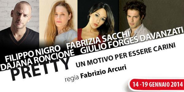 Spettacolo Pretty al Teatro Nuovo di Napoli