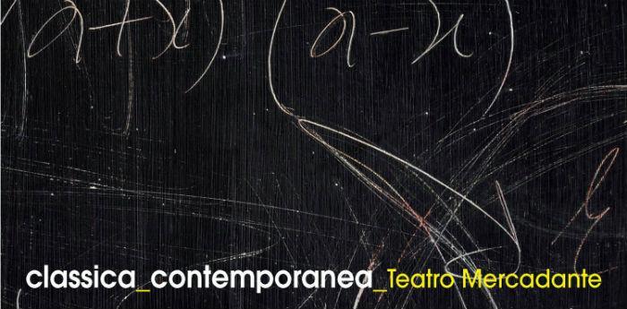 Locandinda della rassegna Classica Contemporanea al Teatro Mercadante di Napoli