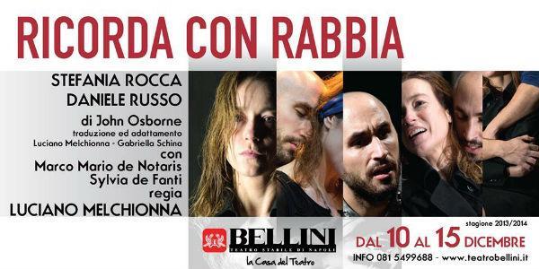 Locandina dello spettacolo Ricorda con rabbia al Teatro Bellini di Napoli