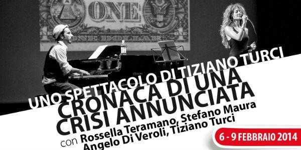 Locandina dello spettacolo Cronaca di una crisi annunciata al Teatro Nuovo di Napoli