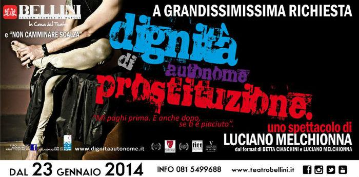 Locandina dello spettacolo Dignità Autonome di Prostituzione in scena al Teatro Bellini di Napoli