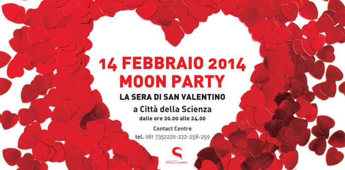 Locandina dell'evento di San Valentino Moon Party alla Città della Scienza di Napoli