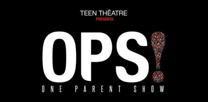Locandinda dello spettacolo OPS! One Parent Show al Palazzo de' Liguoro di Napoli