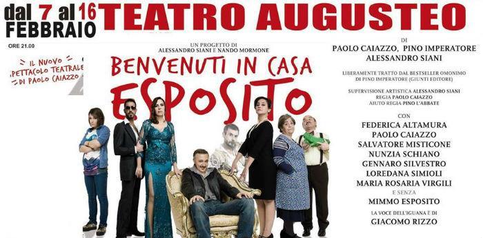Locandina dello spettacolo Benvenuti in casa Esposito al Teatro Augusteo di Napoli