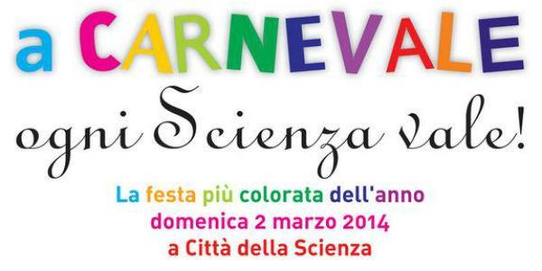 Locandina della festa di Carnevale a Città della Scienza
