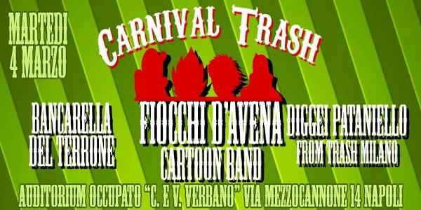Locandina del Carnival Trash all'Auditorium Occupato in via Mezzocannone a Napoli