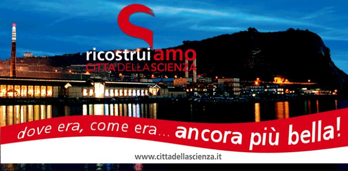 Locandina dell'evento Ricostruiamo Città della Scienza, festa il  marzo 2014 per celebrarne la riapertura