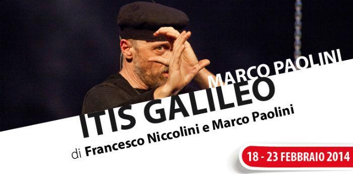 Locandina dello spettacolo Itis Galileo di Marco Paolini al Teatro Nuovo di Napoli