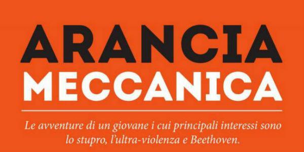Locandina dello spettacolo Arancia Meccanica in scena al Teatro Bellini di Napoli