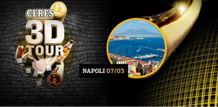 Locandina del party Ceres 3D tour che si terrà a Napoli al Palapartenope