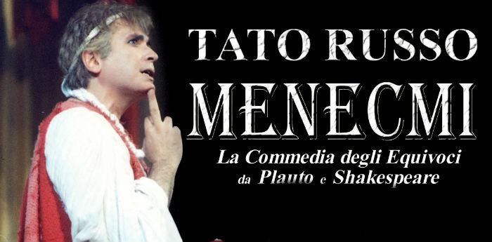 Locandina dello spettacolo I Menecmi di Tato Russo al Teatro Augusteo di Napoli