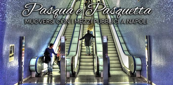 napoli-pasqua-mezzi-pubblici