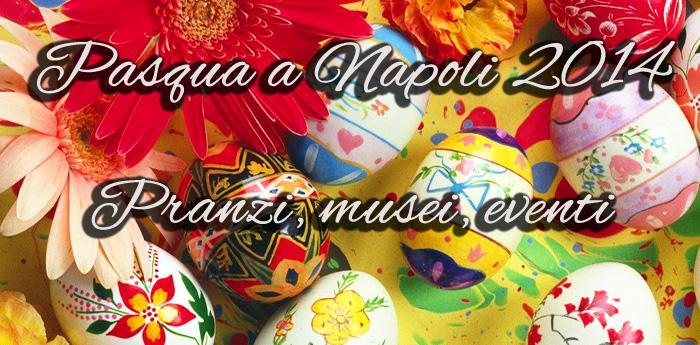 Veranstaltungen, Mittagessen, Museen zu Ostern 2014 in Neapel