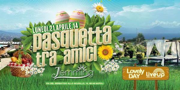 Locandina della Pasquetta 2014 al Jemming di Napoli