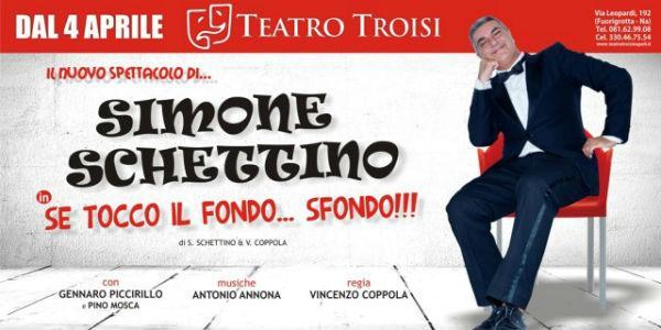 Locandina dello spettacolo Se tocco il fondo sfondo di Simone Schettino al Teatro Troisi di Napoli