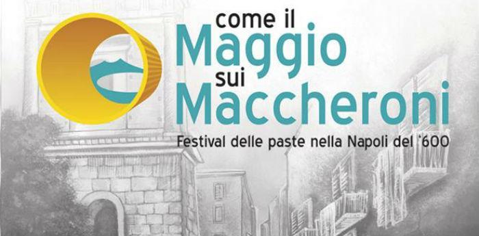 Locandina del Festival Come il maggio sui maccheroni a Napoli