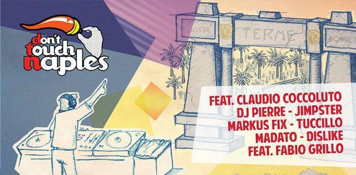 Locandina del festival di musica elettronica Don't touch Naples alle Terme di Agnano