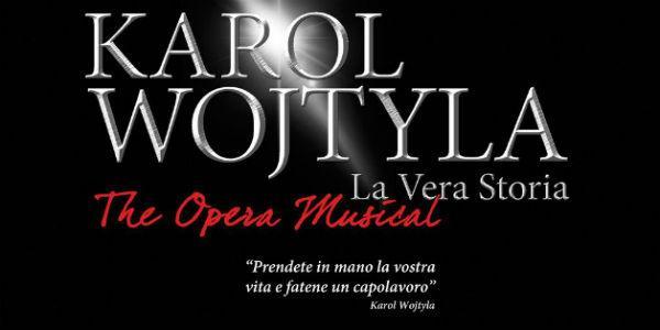 Locandina dello spettacolo Karol Wojtyla il musical al Teatro Palapartenope