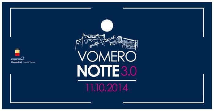 Locandina ufficiale di Vomero Notte 2014 Napoli