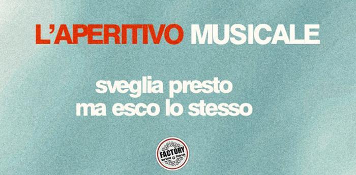 Locandina dell'Aperitivo Musicale al Factory Bar di Pozzuoli
