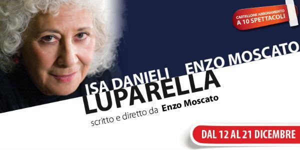 Isa Daniele in Luparella al Teatro Nuovo di Napoli