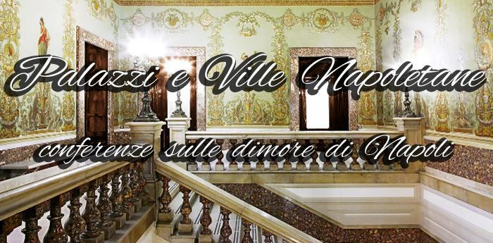 Palazzi e Ville Napoletane