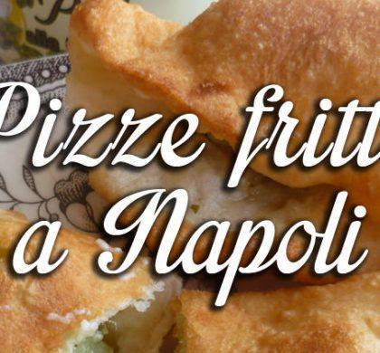 Le migliori pizze fritte di Napoli: 6 consigli da non perdere!