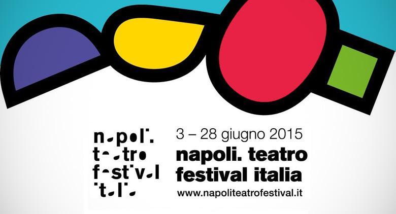 Programma completo del Napoli Teatro Festival 2015