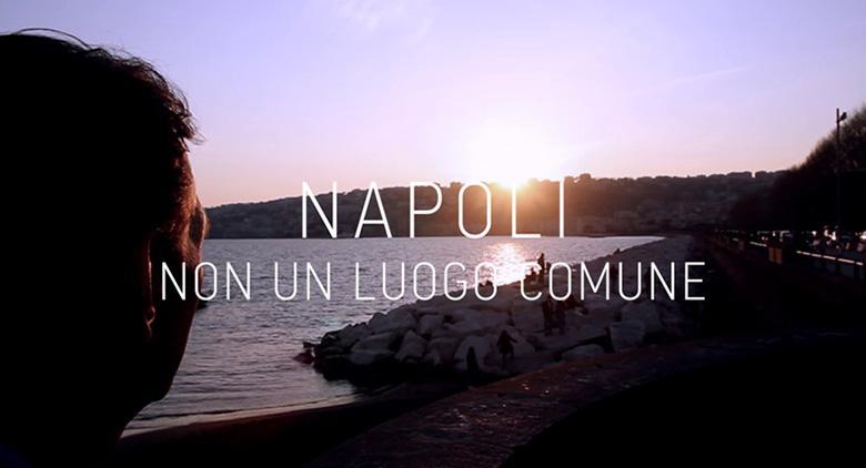 Napoli non un luogo comune