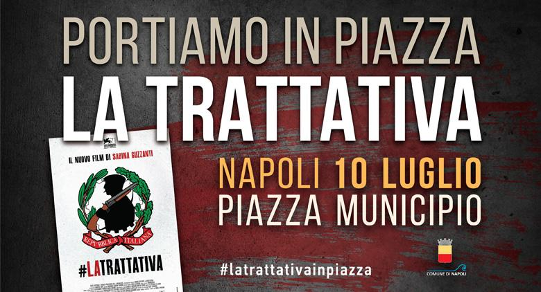 """Locandina ufficiale della proiezione del film """"La Trattativa"""" in Piazza Municipio"""