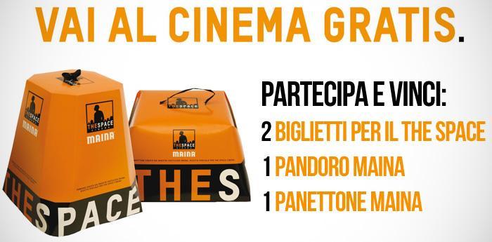Vinci 2 Biglietti per il Cinema The Space Napoli, un Pandoro e un Panettone Maina