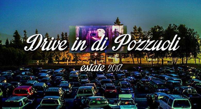 Drive in di Pozzuoli per l'estate 2017