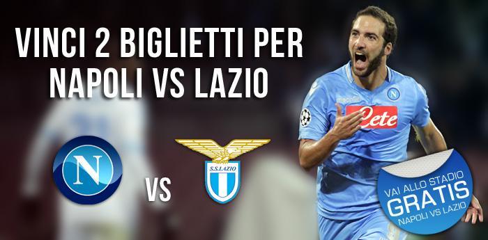 Vinci 2 Biglietti per Napoli vs Lazio: vai allo Stadio Gratis!