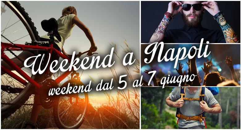 weekend-napoli-rubrica_giugno01