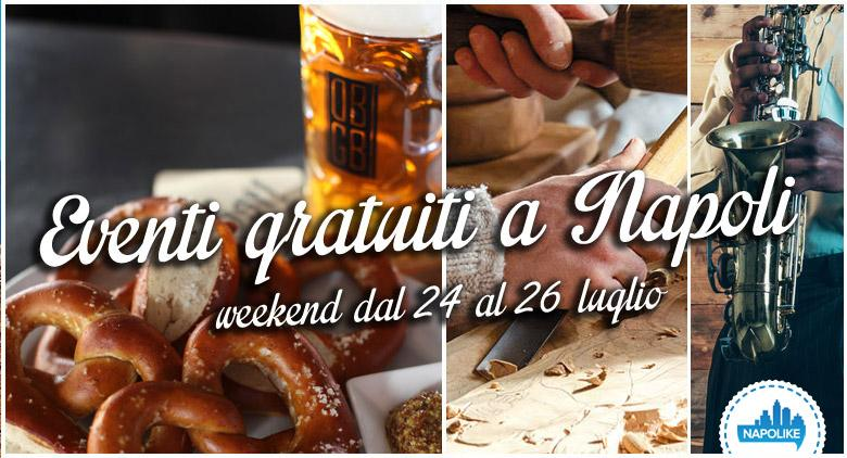eventi gratuiti a Napoli per il weekend del 24, 25 e 26 luglio 2015